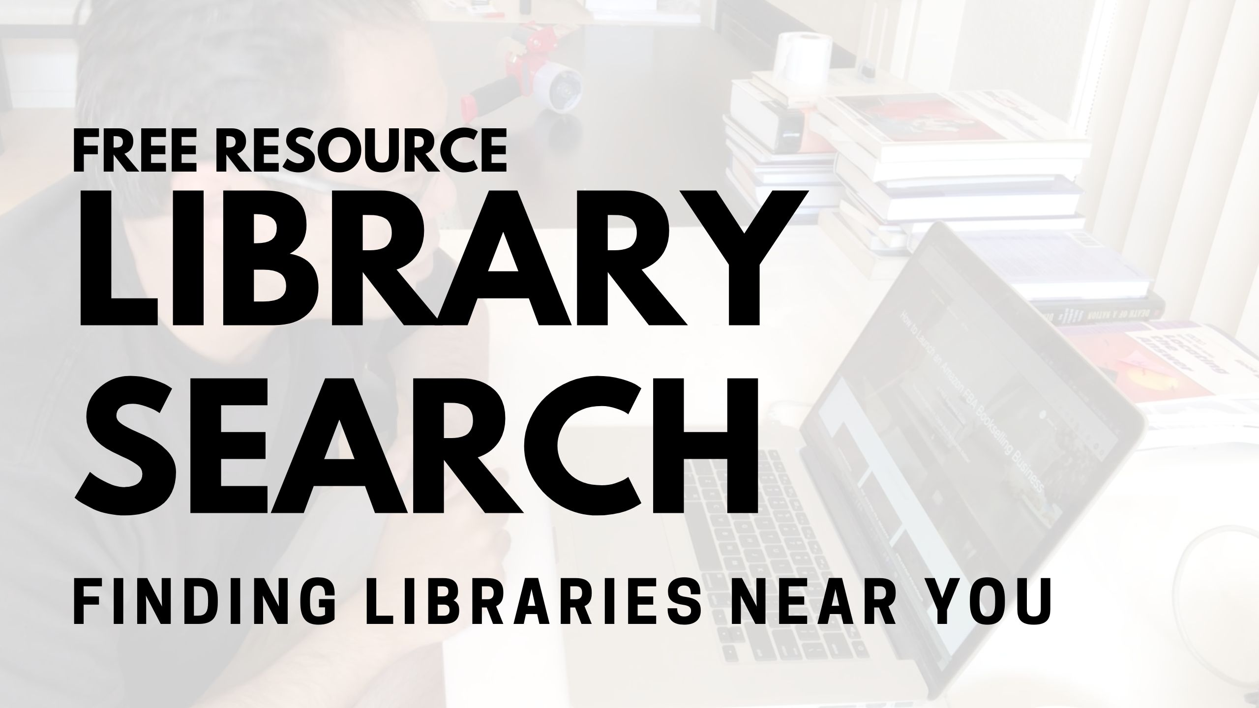 Finding The Nearest Library Near You