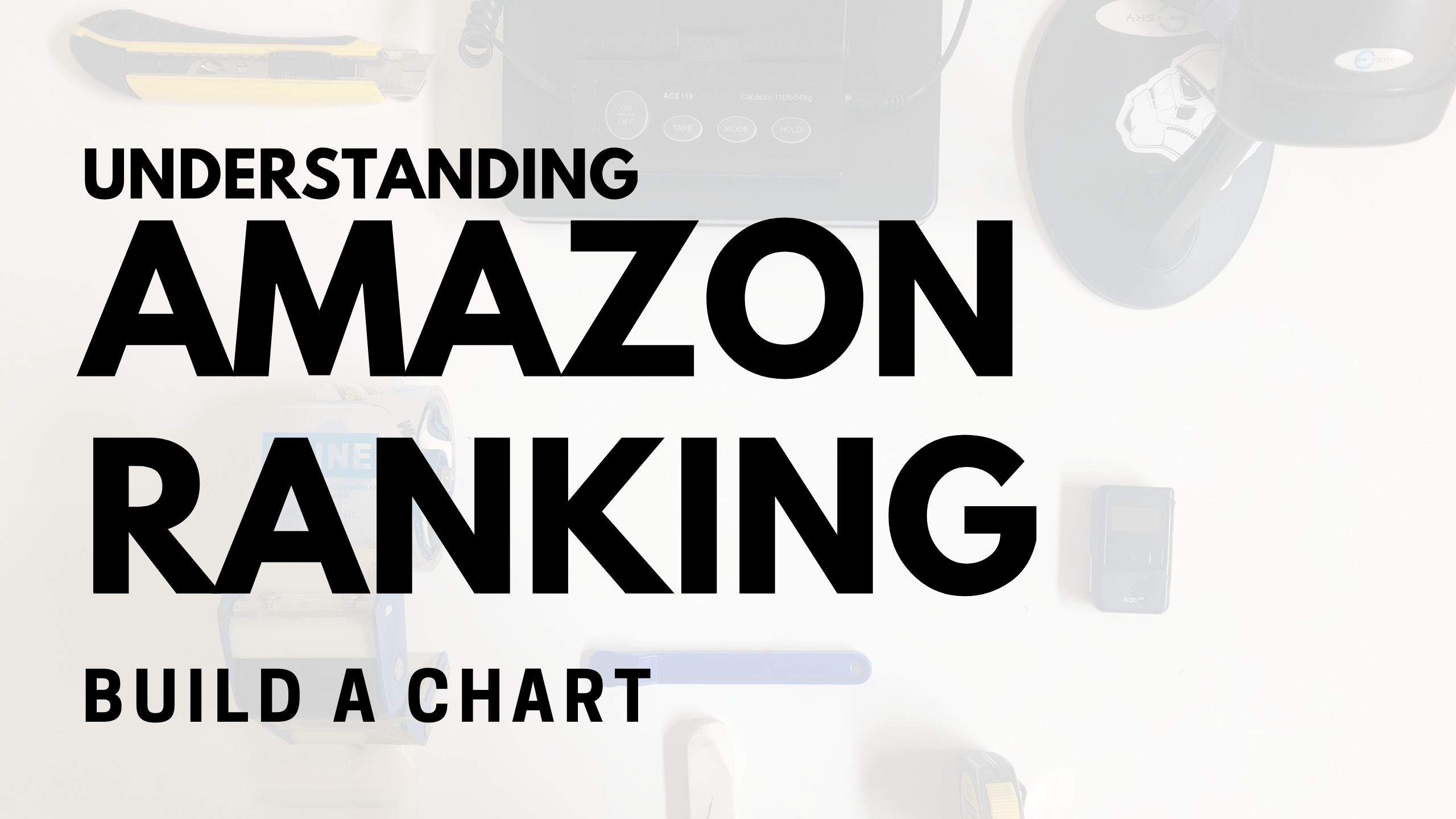 Understanding Amazon Rank and Create Your Own Chart